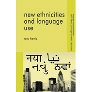 New Ethnicities and Language Use (BOK)