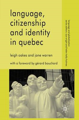 Language, Citizenship and Identity in Quebec (BOK)