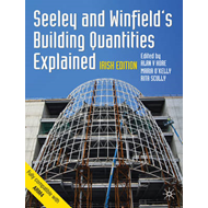 Seeley and Winfield's Building Quantities Explained: Irish Edition (BOK)
