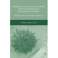 Gramsci, Political Economy, and International Relations Theo (BOK)