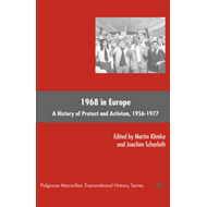 1968 in Europe: A History of Protest and Activism, 1956-1977 (BOK)