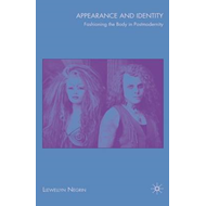Appearance and Identity: Fashioning the Body in Postmodernity (BOK)