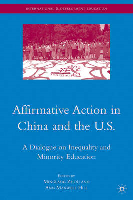 Affirmative Action in China and the U.S.: A Dialogue on Inequality and Minority Education (BOK)