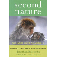 Second Nature: The Inner Lives of Animals (BOK)