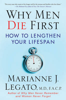 Why Men Die First: How to Lengthen Your Lifespan (BOK)