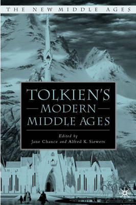 Tolkien's Modern Middle Ages (BOK)