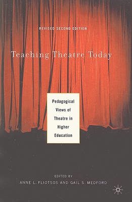 Teaching Theatre Today: Pedagogical Views of Theatre in Higher Education (BOK)