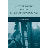 Jack Kerouac and the Literary Imagination (BOK)