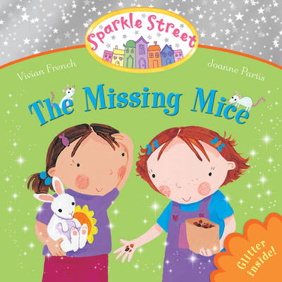 Sparkle Street: The Missing Mice (BOK)