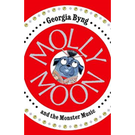 Molly Moon and the Monster Music (BOK)