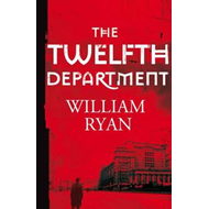 The Twelfth Department: Korolev Mysteries Book 3 (BOK)