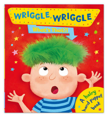 Wriggle Wriggle What's That? (BOK)