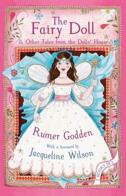 The Fairy Doll and Other Tales from the Doll's House: The Best of Rumer Godden (BOK)