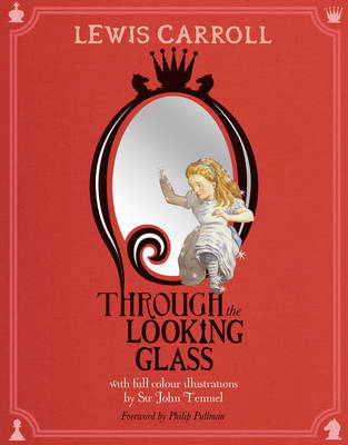 Through the Looking-Glass: And What Alice Found There (BOK)