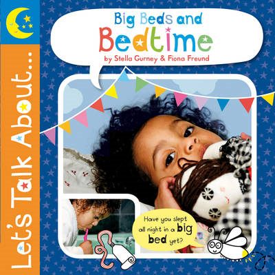 Let's Talk About: Big Beds and Bedtime (BOK)