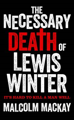 The Necessary Death of Lewis Winter (BOK)