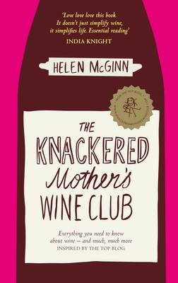 Knackered Mother's Wine Club (BOK)