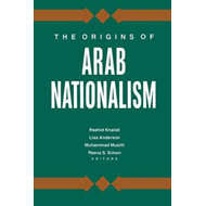 Origins of Arab Nationalism (BOK)