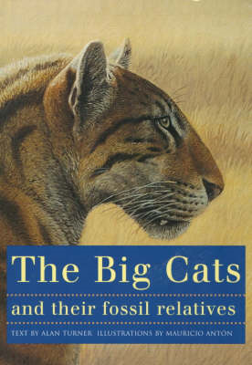 Big Cats and Their Fossil Relatives (BOK)