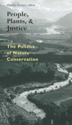 People, Plants and Justice: The Politics of Nature Conservation (BOK)