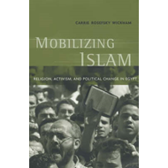 Mobilizing Islam: Religion, Activism and Political Change in Egypt (BOK)