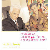 Portrait of Jacques Derrida as a Young Jewish Saint (BOK)
