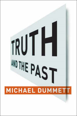 Truth and the Past (BOK)
