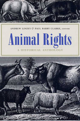 Animal Rights: A Historical Anthology (BOK)