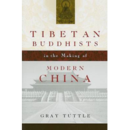 Tibetan Buddhists in the Making of Modern China (BOK)