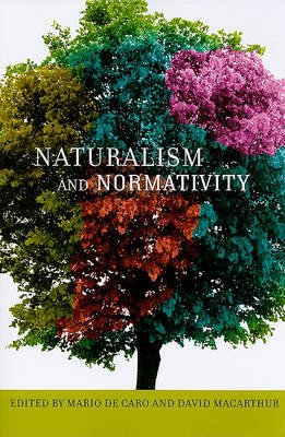 Naturalism and Normativity (BOK)