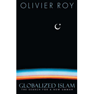 Globalized Islam: The Search for a New Ummah (BOK)