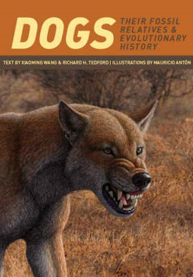 Dogs: Their Fossil Relatives and Evolutionary History (BOK)
