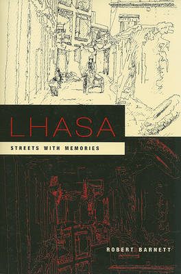 Lhasa: Streets with Memories (BOK)