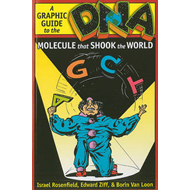 DNA: A Graphic Guide to the Molecule That Shook the World (BOK)