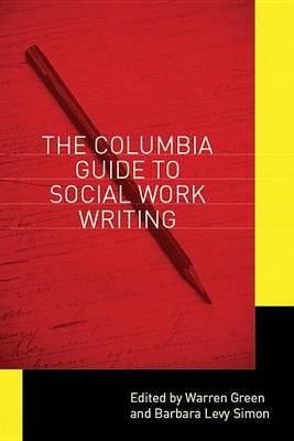 The Columbia Guide to Social Work Writing (BOK)