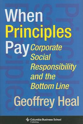 When Principles Pay: Corporate Social Responsibility and the Bottom Line (BOK)