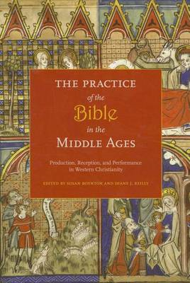 Practice of the Bible in the Middle Ages (BOK)