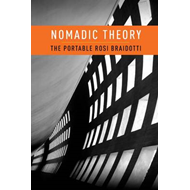 Nomadic Theory: The Portable Rosi Braidotti (BOK)
