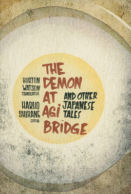 Demon at Agi Bridge and Other Japanese Tales (BOK)