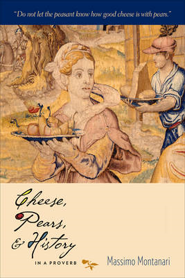 Cheese, Pears, and History in a Proverb (BOK)
