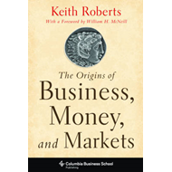 Origins of Business, Money, and Markets (BOK)