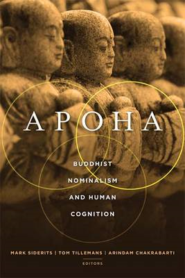 Apoha: Buddhist Nominalism and Human Cognition (BOK)