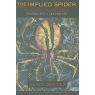 The Implied Spider: Politics and Theology in Myth (BOK)