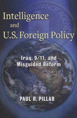 Intelligence and U.S. Foreign Policy (BOK)