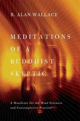 Meditations of a Buddhist Skeptic (BOK)