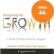 Produktbilde for Designing for Growth - A Design Thinking Tool Kit for Managers (BOK)