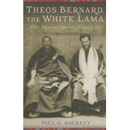 Theos Bernard, the White Lama (BOK)
