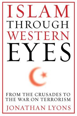 Islam Through Western Eyes (BOK)