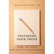 Polishing Your Prose: How to Turn First Drafts into Finished Work (BOK)