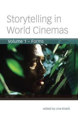 Storytelling in World Cinemas: Forms (BOK)